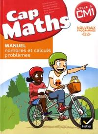 Roland Charnay et Bernard Anselmo - Pack Mathématiques Cycle 3 CM1 Cap maths - Manuel - Nombres et calculs - problèmes ; Le Dico-Maths ; Cahier - grandeurs et mesures - espace et géométrie.
