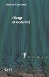 Roland Chemama - Clivage et modernité.