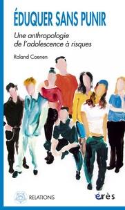 Eduquer sans punir - Une anthropologie de ladolescence à risques.pdf