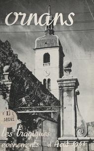 Roland Courbet et A. Renaud - Ornans - Les tragiques évènements d'août 1944.
