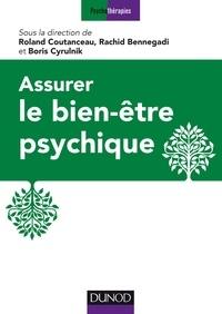 Roland Coutanceau et Boris Cyrulnik - Assurer le bien-être psychique - 16 propositions d'experts.