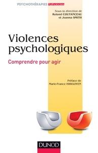 Roland Coutanceau - Les violences psychologiques - Comprendre pour agir.
