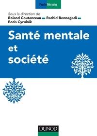 Roland Coutanceau et Rachid Bennegadi - Santé mentale et société.