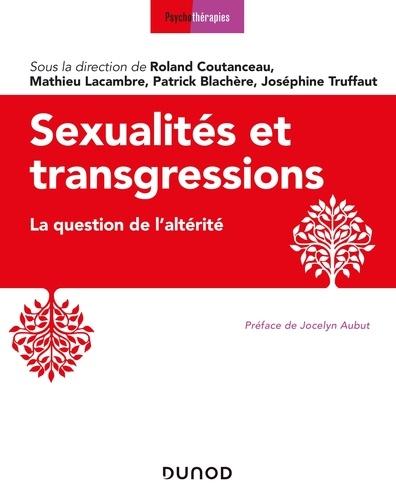 Sexualités et transgressions. La question de l'altérité