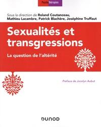 Roland Coutanceau - Sexualités et transgressions - La question de l'altérité.