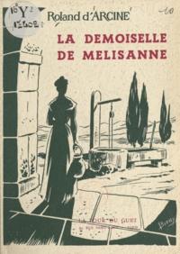 Roland d'Arcine et Robert Bressy - La tour du guet - Esquisses provençales.