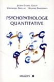 Roland Dardennes et  Collectif - Psychopathologie quantitative.