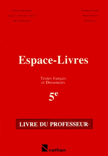 Francais 5eme Espace Livres Livre Du Professeur Textes Et Documents De Francais