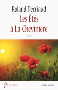 Roland Decriaud - Les Etés à la Chevinière.