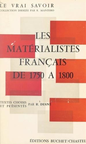 Les matérialistes français de 1750 à 1800. Textes choisis