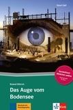 Roland Dittrich - Das Auge vom Bodensee.