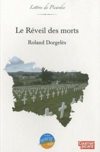Roland Dorgelès - Le Réveil des morts.
