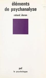 Roland Doron et Paul Fraisse - Éléments de psychanalyse.