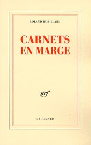 Roland Dubillard - Carnets en marge.