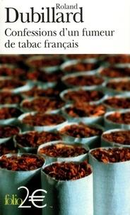Roland Dubillard - Confessions d'un fumeur de tabac français.