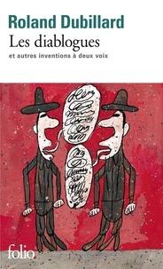 Roland Dubillard - Les diablogues - Et autres inventions à deux voix.