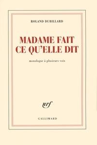 Roland Dubillard - Madame fait ce qu'elle dit.