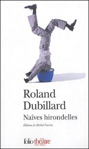 Roland Dubillard - Naïves hirondelles.