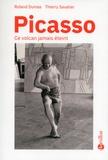 Roland Dumas et Thierry Savatier - Picasso, ce volcan jamais éteint.