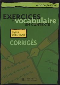 Exercices de vocabulaire en contexte - Corrigés Niveau débutant.pdf