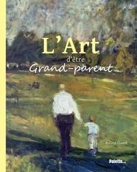 Roland Eluerd - L'Art d'être Grand-parent.
