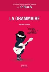 Roland Eluerd - La grammaire.