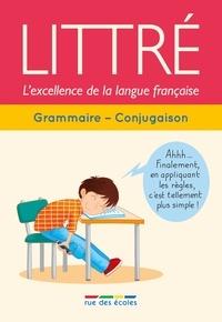 Roland Eluerd - Littré grammaire-conjugaison - L'excellence de la langue française.