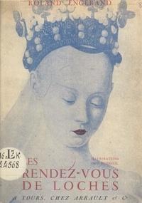 Roland Engerand et Ferdinand Dubreuil - Les rendez-vous de Loches.