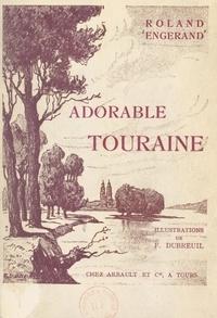 Roland Engerand et Ferdinand Dubreuil - Trois paysages littéraires au jardin de la France.