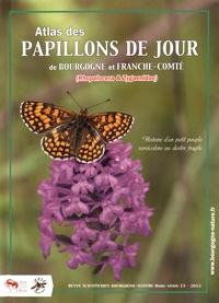 Roland Essayan et Denis Jugan - Atlas des papillons de jour de Bourgogne et Franche-Comté (Rhopalocera & Zygaenidae).