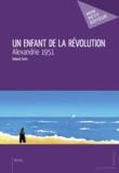 Roland Farès - Un enfant de la révolution.