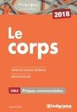 Roland Favier - Le corps - Thèmes de culture générale, méthodologie, Prépas commerciales.
