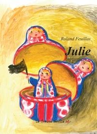 Roland Feuillas - Julie.