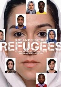 Roland Fischer et Stephan Lessenich - Refugees.