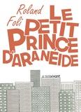 Roland Foli - Le petit prince d'Aranéide.