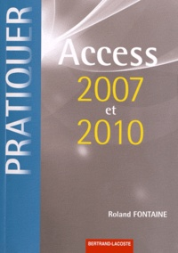 Roland Fontaine - Access 2007 et 2010.
