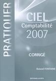 Roland Fontaine - Pratiquer Ciel comptabilité 2007 - Corrigé.