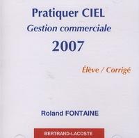 Pratiquer Ciel gestion commerciale 2007 - CD élève corrigé.pdf
