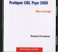 Roland Fontaine - Pratiquer Ciel Paye 2009 - Elève et corrigé.