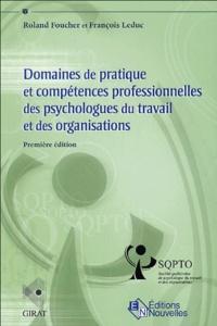 Roland Foucher et François Leduc - Domaines de pratique et compétences professionnelles des psychologues du travail et des organisations.