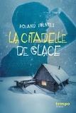 Roland Fuentès - TEMPO  : La citadelle de glace.