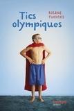 Roland Fuentès - Tics olympiques.