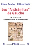 "Roland Gaucher et Philippe Randa - Les ""antisémites"" de gauche."