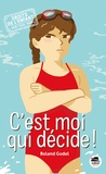 Roland Godel - C'est moi qui décide !.