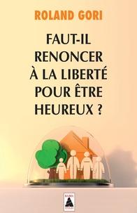 Faut-il renoncer à la liberté pour être heureux ?.pdf