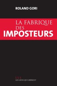 Livres électroniques en ligne pour tous La fabrique des imposteurs in French  par Roland Gori