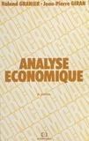 Roland Granier et Jean-Pierre Giran - Analyse économique.