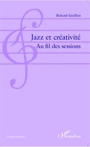 Jazz et créativité - Au fil des sessions.pdf