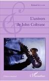 Roland Guillon - L'univers de John Coltrane.