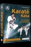 Roland Habersetzer - Karaté Kata - Les 30 katas du shotokan.